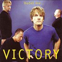 Victory – Hočeš me