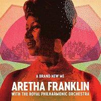Aretha Franklin, The Royal Philharmonic Orchestra – A Brand New Me: Aretha Franklin (with The Royal Philharmonic Orchestra)