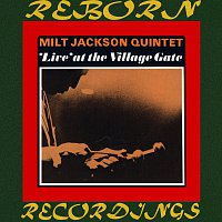 Milt Jackson Quintet – Live' At The Village Gate  (HD Remastered)