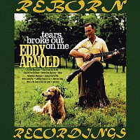 Eddy Arnold – Tears Broke Out On Me (HD Remastered)
