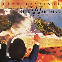 Rick Wakeman – Recollections: The Very Best Of Rick Wakeman (1973-1979)