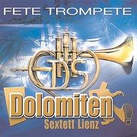 Dolomiten Sextett Lienz – Fete Trompete