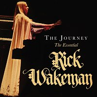 Rick Wakeman – The Journey [The Essential]