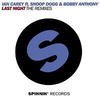 Ian Carey, Bobby Anthony, Snoop Dogg – Last Night (feat. Snoop Dogg & Bobby Anthony) [The Remixes, Pt. 2]