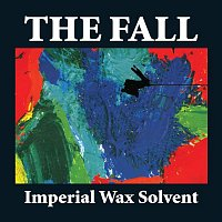 The Fall – Imperial Wax Solvent (Expanded Edition)