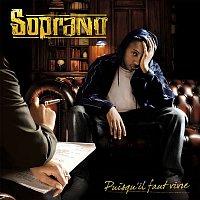 Soprano – Puisqu'il faut vivre (Deluxe Edition)