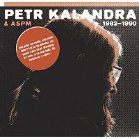 Přední strana obalu CD Petr Kalandra & ASPM 1982 - 1990