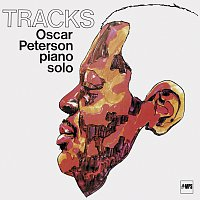 Oscar Peterson – Tracks [Remastered Anniversary Edition]