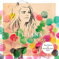 Tiziana – Find Your Way