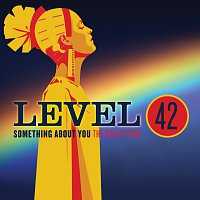 Level 42 – Something About You: The Collection