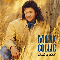 Mark Collie – Unleashed