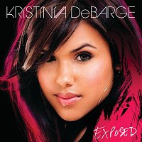 Kristinia DeBarge – Exposed