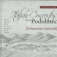 Solamente naturali – Talianske koncerty z Podolínca