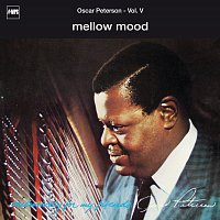 The Oscar Peterson Trio – Exclusively For My Friends Vol. V - Mellow Mood