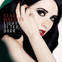 Clare Maguire – Light After Dark