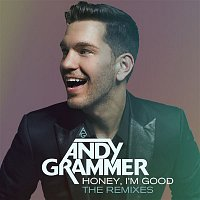 Andy Grammer – Honey, I'm Good (Remixes)