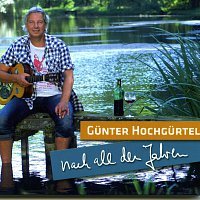 Gunter Hochgurtel – Nach all den Jahren