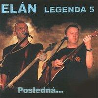 Elán – Legenda 5: posledná