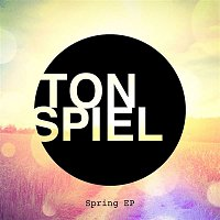 Various Artists.. – TONSPIEL - Spring EP