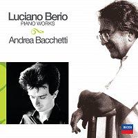 Andrea Bacchetti, Luciano Berio – Musiche per pianoforte