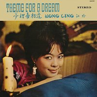 Kong Ling – Theme For A Dream