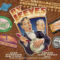 Andrew Lloyd-Webber, By Jeeves Original Broadway Cast – By Jeeves