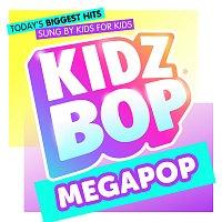 KIDZ BOP Kids – KIDZ BOP Megapop