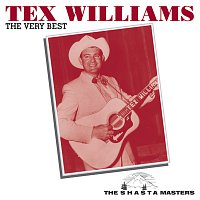 Tex Williams – The Very Best [The Shasta Masters]
