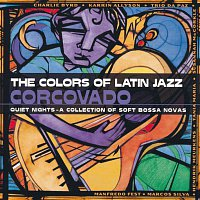 Různí interpreti – The Colors Of Latin Jazz: Corcovado