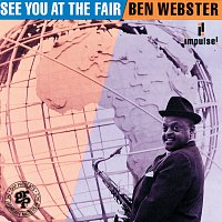 Ben Webster – See You At The Fair