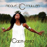 Nicole C. Mullen – Captivated