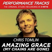 Amazing Grace (My Chains Are Gone) [EP / Performance Tracks]