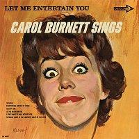 Carol Burnett – Let Me Entertain You: Carol Burnett Sings