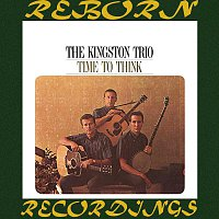 The Kingston Trio – Time to Think (HD Remastered)