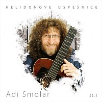 Adi Smolar – Helidonove uspešnice