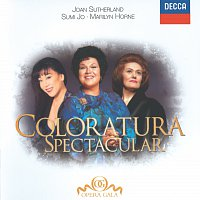 Sumi Jo, Dame Joan Sutherland, Marilyn Horne – Coloratura Spectacular