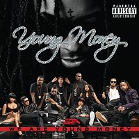 Young Money – We Are Young Money