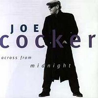 Joe Cocker – Across From Midnight