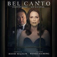 David Majzlin, Renee Fleming – Bel Canto [Original Motion Picture Soundtrack]