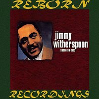 Jimmy Witherspoon – Spoon So Easy: The Chess Years (HD Remastered)