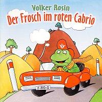 Volker Rosin – Der Frosch im roten Cabrio