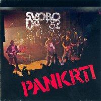 PANKRTI – SVOBODA '82