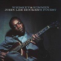 John Lee Hooker – Whiskey & Wimmen: John Lee Hooker's Finest