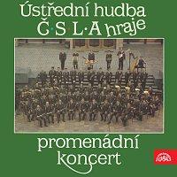 Ústřední hudba Čs. lidové armády – Ústřední hudba ČSLA hraje promenádní koncert