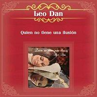 Leo Dan – Quien No Tiene una Ilusión