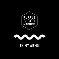 Purple Disco Machine – In My Arms