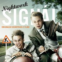 Nightwork – Signál / OST
