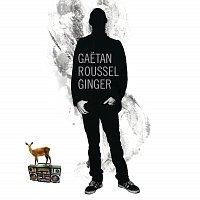 Gaetan Roussel – Ginger