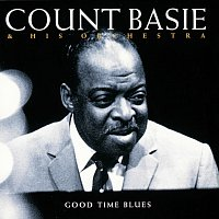 Count Basie & His Orchestra – Good Time Blues