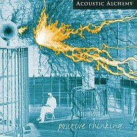 Acoustic Alchemy – Positive Thinking
